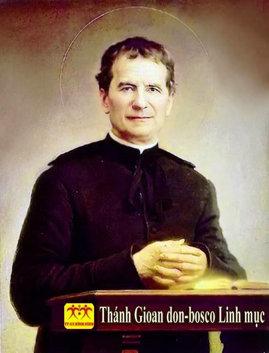 Thánh Gioan Don Bosco - Người bạn của thiếu nhi (31/01)