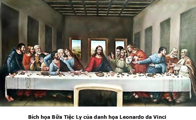Tại sao Leonardo vẽ bức tranh Bữa Tiệc Ly?
